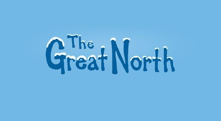 the-great-north-–-episode-1.01-–-sexi-moose-adventure-–-press-release